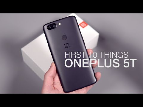 OnePlus 5T: First 10 Things to Do!