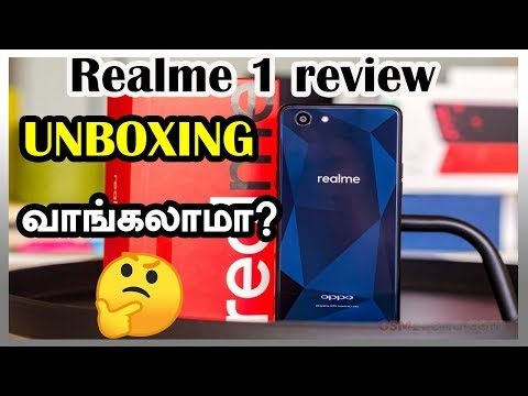 Realme 1  Unboxing &  Review  in Tamil | நம்பி வாங்கலாமா? CAPTAIN GPM -TAMIL