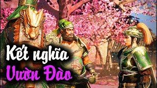 Dynasty Warriors 9 #1: Lưu Bị, Quan Vũ, Trương Phi kết nghĩa vườn đào !!!