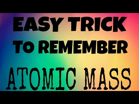 How to learn atomic mass of elements easily
