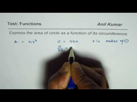 Express Area of a Circle as a Function of Circumference