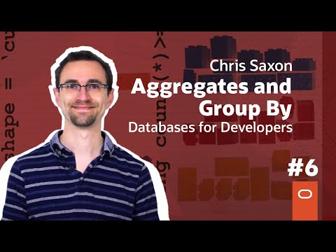 Aggregates and Group By: Databases for Developers #6