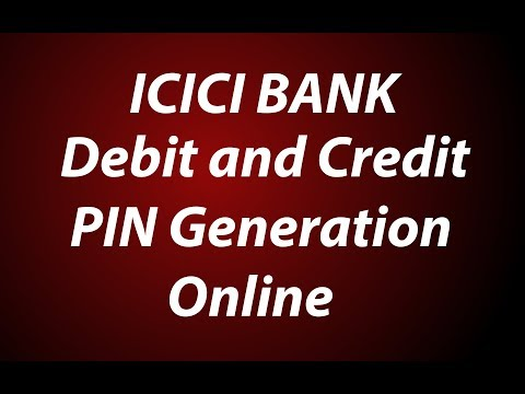 ICICI Bank Debit and Credit Card Pin Generation Online | Change ATM Pin