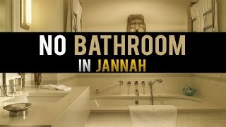 No Bathroom In Jannah ᴴᴰ - Eternal Paradise [Part 5]