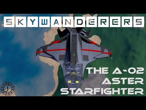 The A-O2 Aster Starfighter - Skywanderers Timelapse - Skywanderers Early Access Pre-Alpha