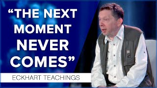 How to Live in the Present to Create a Better Future   Eckhart Tolle Teachings