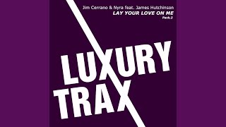 Lay Your Love On Me Jim Cerrano Dirty Stage Remix