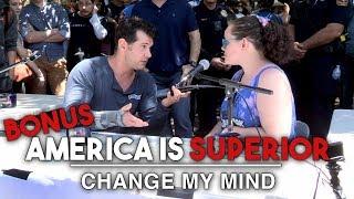 BONUS: America Is Superior | Change My Mind