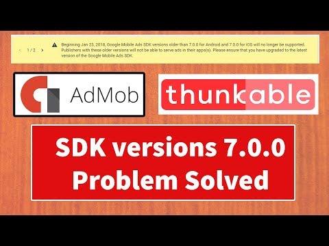 Google Mobile Ads SDK versions older than 7.0.0 problems solved for thunkable user