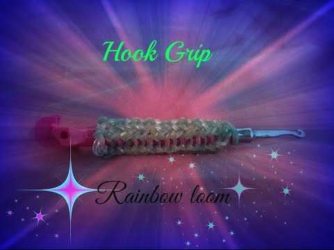 Rainbow loom hook grip