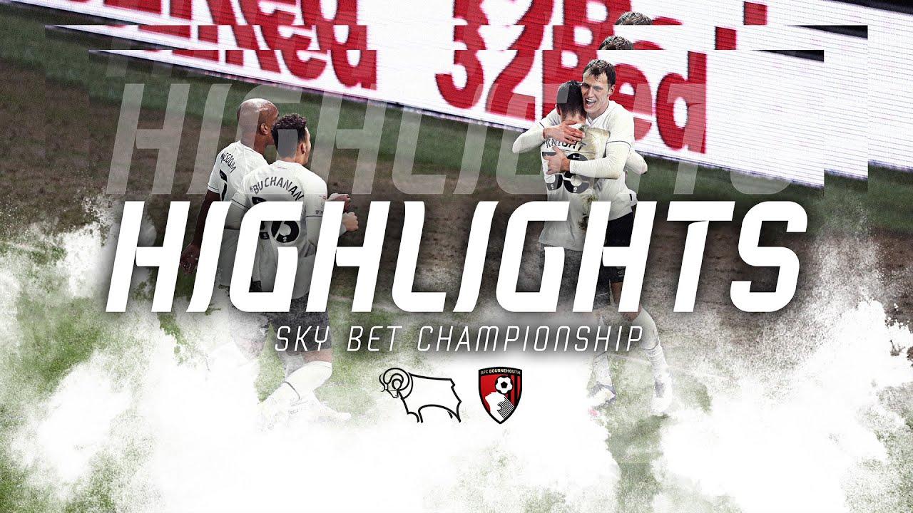 MATCH HIGHLIGHTS | Derby County v Bournemouth