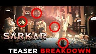 Sarkar - Official Teaser BREAKDOWN   Thalapathy Vijay   Sun Pictures   A.R Murugadoss   A.R. Rahman