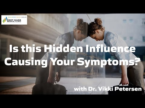 Is this hidden influence causing your symptoms?