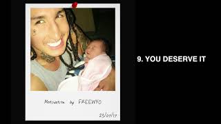 Freewyo - You Deserve It [Official Audio]