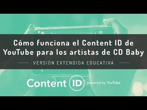 Cómo funciona el Content ID de YouTube para los artistas de CD Baby -  VERSIÓN EXTENDIDA EDUCATIVA