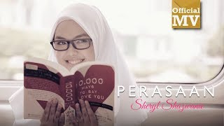 Sheryl Shazwanie - Perasaan [Official Music Videos]