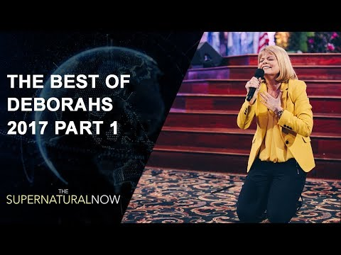 The Best of Deborahs 2017 Part 1 - The Supernatural Now | Aired on May 6, 2018
