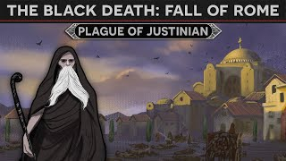 How the Black Death Killed Rome - The Plague of Justinian DOCUMENTARY