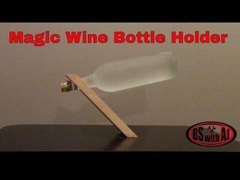 How To - Magic Wine Bottle Holder