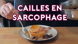 Binging with Babish: Cailles en Sarchophage from Babette