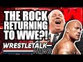 Dwayne Johnson RETURNING To WWE Eric Bischoff WWE Update WrestleTalk News July 2019