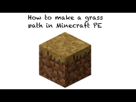 How to make grass paths in Minecraft PE