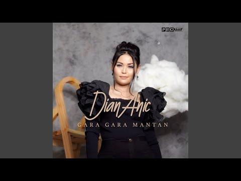 Download Lagu Dian Anic Gara Gara Mantan Mp3
