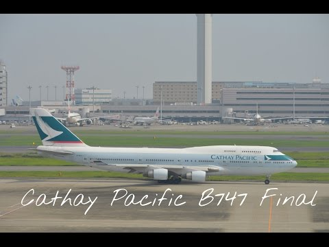 CATHAY PACIFIC AIRWAYS B747 LAST FLIGHT MEMORIAL MOVIE