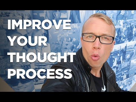How to Improve Your Thought Process