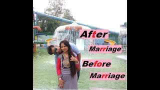 After Marriage Before Marriage