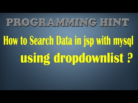 How to search data in jsp with mysql using dropdownlist?By ProgrammingHint