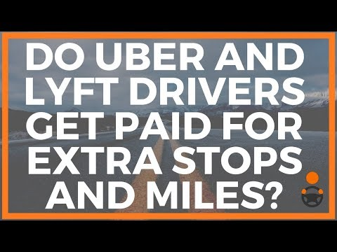 Do Uber and Lyft Drivers Get Paid for Extra Stops and Miles?