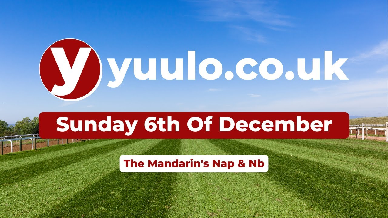 NAP & NB 🏇 - Sunday the 6th of December Free Horse Racing Tips 🏇