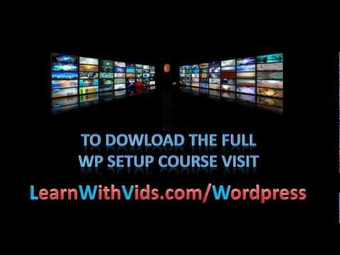 How To Easily Setup & Install Wordpress 3.5 - Latest Course (2013)