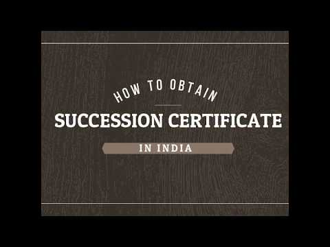 How to get succession certificate in India to claim movable assets