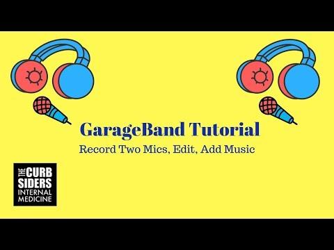 GarageBand Podcast Tutorial 2017: Record, Edit, Add Music, Export