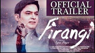 Firangi Tariler 2017   Firangi Kapil Sharma   Fan Made Trailer of Firangi 2017