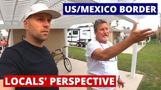 Living On US/Mexico Border. What's It Like? 🇺🇸 🇲🇽