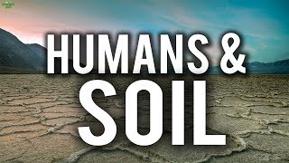HUMANS & SOIL (Powerful)