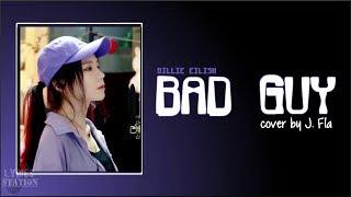 Billie Eilish - bad guy (J. Fla cover)(Lyrics)