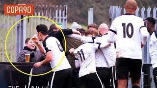 Why Non League Football Is The Greatest Thing On Earth