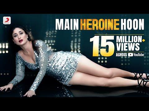 Xxx Mp4 Main Heroine Hoon Heroine Official New Full Song Video Feat Kareena Kapoor 3gp Sex