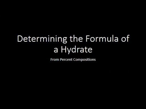 Determining the Formula of a Hydrate from percent compositions
