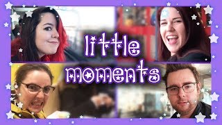 Little Moments   February 2019