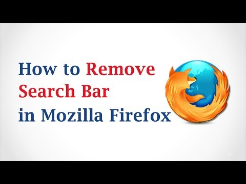 How to Remove the Search Bar in Mozilla Firefox