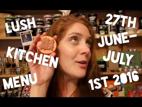 Lush Kitchen Menu - June 27th - July 1st 2016