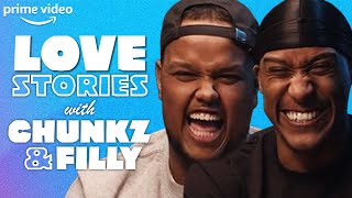 Yung Filly + Chunkz + Love Stories = Brutal Honesty, Awkwardness \u0026 Tears | Prime Video