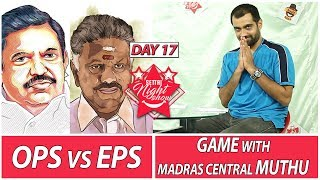 OPS vs EPS | Letter to IPL | Settai Night Show | Day 17 | Smile Settai