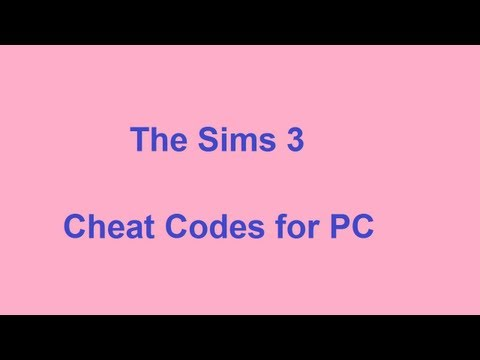 The Sims 3 Cheat Codes - PC