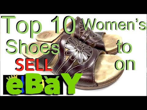 Selling Shoes on eBay. TOP 10 BRANDS Women's Shoes to Re-Sell on eBay to Make MONEY